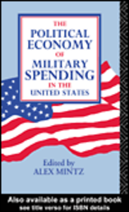 Ebook in inglese The Political Economy of Military Spending in the United States