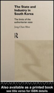 Ebook in inglese The State and Industry in South Korea Rhee, Jong-Chan
