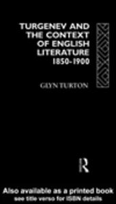 Turgenev and the Context of English Literature 1850-1900