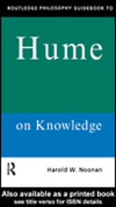Ebook in inglese Routledge Philosophy GuideBook to Hume on Knowledge Noonan, Harold W.