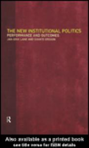 Ebook in inglese The New Institutional Politics Ersson, Svante , Lane, Jan-Erik