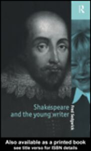 Ebook in inglese Shakespeare and the Young Writer Sedgwick, Fred