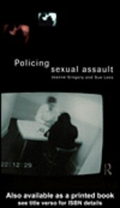 Ebook in inglese Policing Sexual Assault Gregory, Jeanne , Lees, Sue