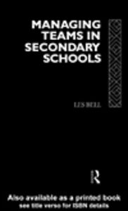 Ebook in inglese Managing Teams in Secondary Schools Bell, Les