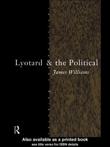 Foto Cover di Lyotard and the Political, Ebook inglese di James Williams, edito da