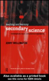 Teaching and Learning Secondary Science