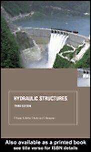 Ebook in inglese Hydraulic Structures Moffat, A. I. B. , Nalluri, C. , Narayanan, R. , Novak, P.