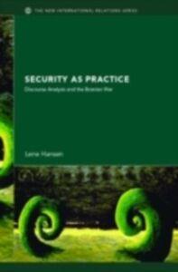Ebook in inglese Security as Practice Hansen, Lene