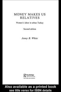Ebook in inglese Money Makes Us Relatives White, Jenny B.
