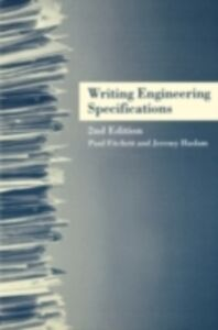 Foto Cover di Writing Engineering Specifications, Ebook inglese di Paul Fitchett,Jeremy Haslam, edito da Taylor and Francis