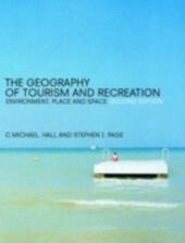 Geography of Tourism and Recreation