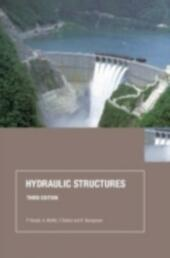 Hydraulic Structures, Third Edition