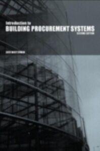 Foto Cover di Introduction to Building Procurement Systems, Ebook inglese di AA.VV edito da Taylor and Francis