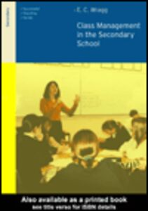 Ebook in inglese Class Management in the Secondary School Wragg, E.C.