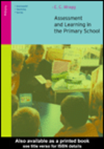 Ebook in inglese Assessment and Learning in the Primary School Wragg, E.C.