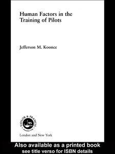 Foto Cover di Human Factors in the Training of Pilots, Ebook inglese di Jefferson M. Koonce, edito da