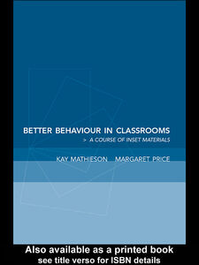 Ebook in inglese Better Behaviour in Classrooms Mathieson, Kay , Price, Margaret