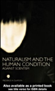 Ebook in inglese Naturalism and the Human Condition Olafson, Frederick A.