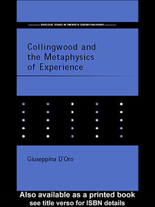 Foto Cover di Collingwood and the Metaphysics of Experience, Ebook inglese di Giuseppina D'Oro, edito da