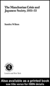 The Manchurian Crisis and Japanese Society, 1931-33