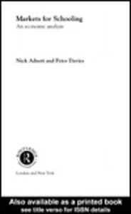 Ebook in inglese Markets for Schooling Adnett, Nick , Davies, Peter