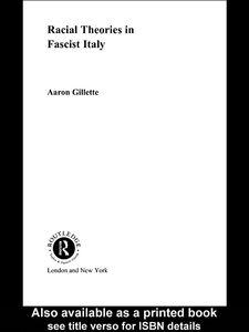 Ebook in inglese Racial Theories in Fascist Italy Gillette, Aaron