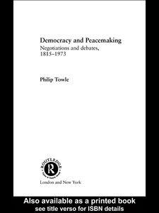 Foto Cover di Democracy and Peace Making, Ebook inglese di Philip Towle, edito da