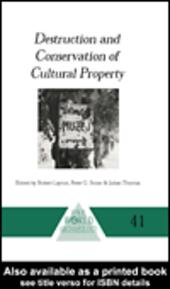 Destruction and Conservation of Cultural Property