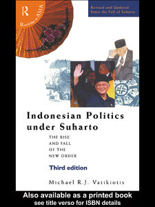 Foto Cover di Indonesian Politics Under Suharto, Ebook inglese di Michael R. J. Vatikiotis, edito da