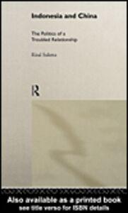 Ebook in inglese Indonesia and China Sukma, Rizal