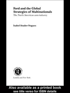 Ebook in inglese Ford and the Global Strategies of Multinationals Studer Noguez, Isabel