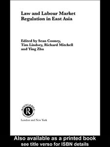 Ebook in inglese Law and Labour Market Regulation in South East Asia