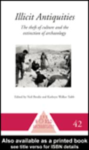 Ebook in inglese Illicit Antiquities Brodie, Neil , Walker Tubb, Kathryn