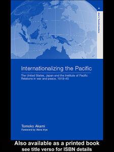 Ebook in inglese Internationalizing the Pacific Akami, Tomoko