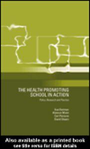 Ebook in inglese The Health Promoting School Denman, Susan , Moon, Alysoun , Parsons, Carl , Stears, David