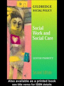 Foto Cover di Social Work and Social Care, Ebook inglese di Lester Parrott, edito da