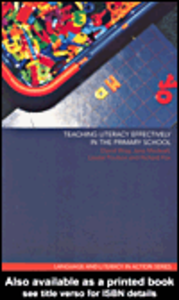 Ebook in inglese Teaching Literacy Effectively in the Primary School Fox, Richard , Medwell, Jane , Poulson, Louise , Wray, David