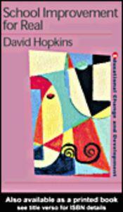 Ebook in inglese School Improvement for Real Hopkins, David