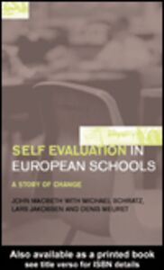 Ebook in inglese Self-Evaluation in European Schools Jakobsen, Lars , MacBeath, John , Meuret, Denis , Schratz, Michael