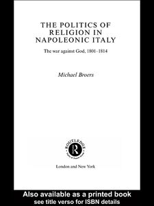 Ebook in inglese Politics and Religion in Napoleonic Italy Broers, Michael