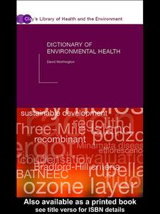 Ebook in inglese Dictionary of Environmental Health Worthington, David