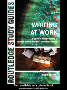 Ebook in inglese Writing at Work Barrass, Robert