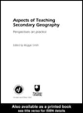 Aspects of Teaching Secondary Geography