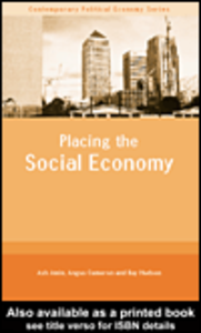 Ebook in inglese Placing the Social Economy Amin, Ash , Cameron, Angus , Hudson, Ray