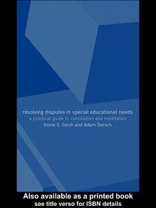 Foto Cover di Resolving Disagreement in Special Educational Needs, Ebook inglese di Adam Gersch,Irvine S. Gersch, edito da