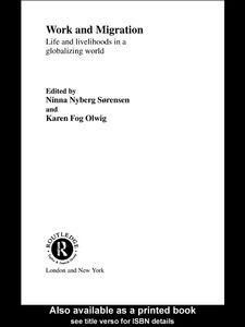 Foto Cover di Work and Migration, Ebook inglese di Karen Fog Olwig,Ninna Nyberg Sorensen, edito da
