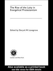 The Rise of the Laity in Evangelical Protestantism