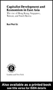 Ebook in inglese Capitalist Development and Economism in East Asia Li, Kui-Wai