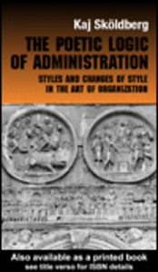 Ebook in inglese The Poetic Logic of Administration Skoldberg, Kaj