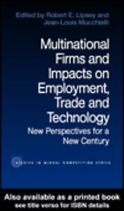 Foto Cover di Multinational Firms and Impacts on Employment, Trade and Technology, Ebook inglese di Jean-Louis Mucchielli,Robert E. Lipsey, edito da